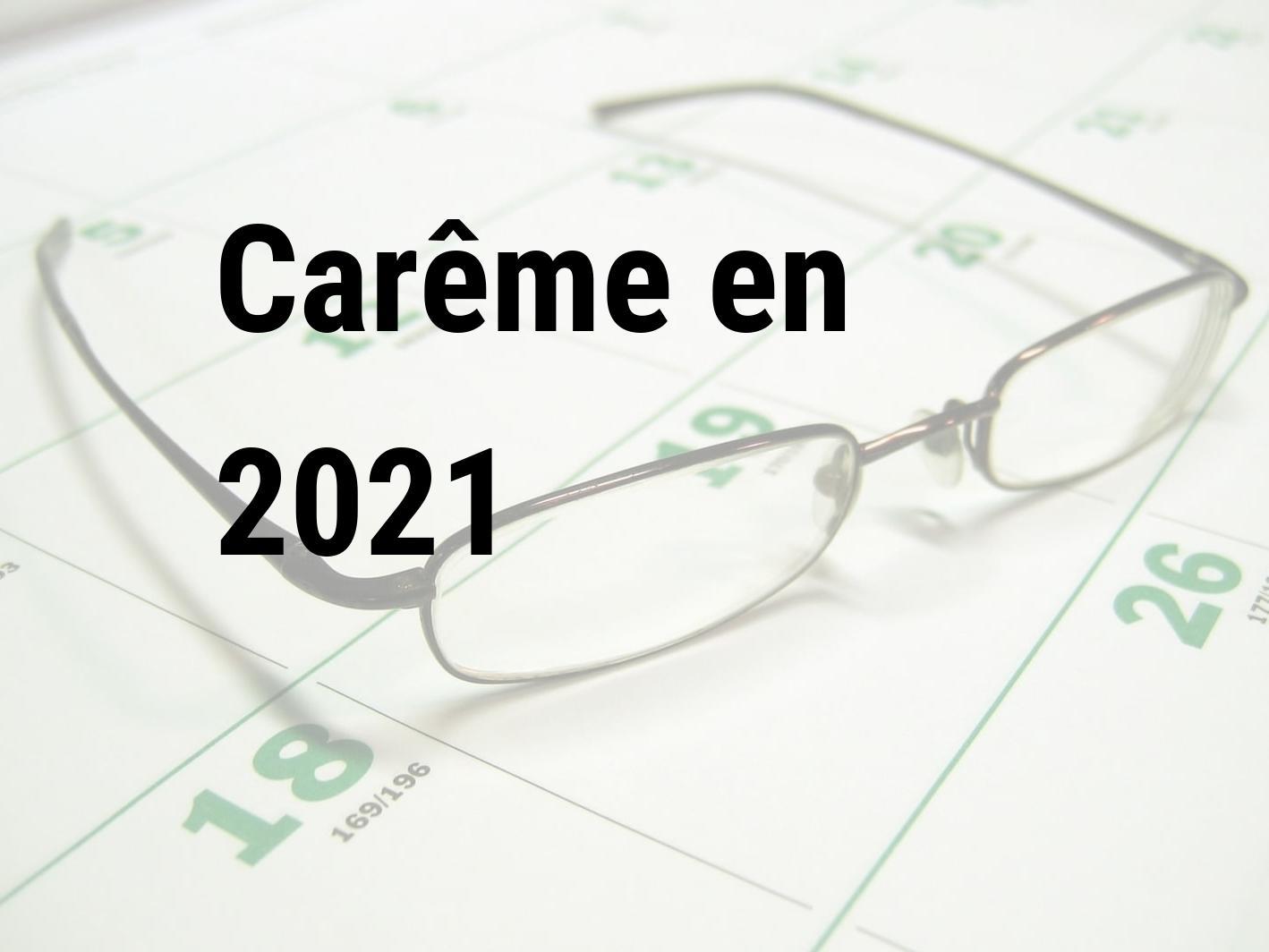 Carême 2021. Quand est le Carême en 2021 | Calendar Center